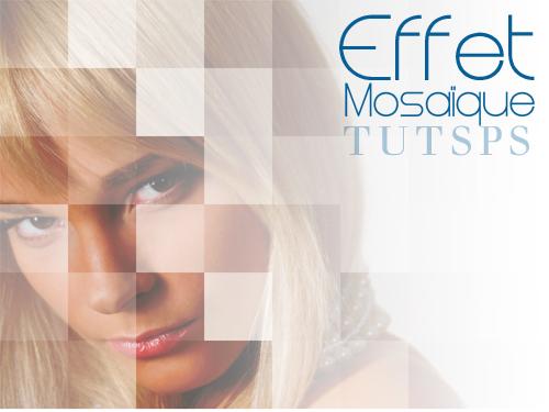 tutoriaux photoshop Effet de mosaïque avec Photoshop