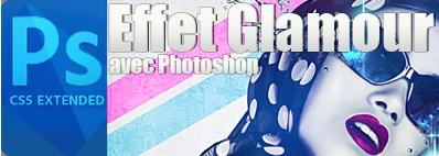 Effet Glamour sur vos images avec photoshop