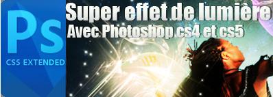 Un super effet de lumière avec photoshop